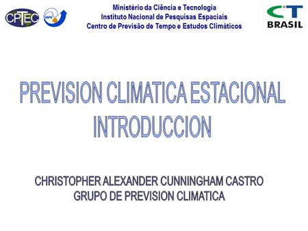 PREVISION CLIMATICA ESTACIONAL INTRODUCCION
