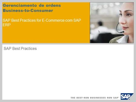 Gerenciamento de ordens Business-to-Consumer SAP Best Practices for E-Commerce com SAP ERP SAP Best Practices.