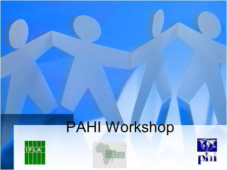 PAHI Workshop.