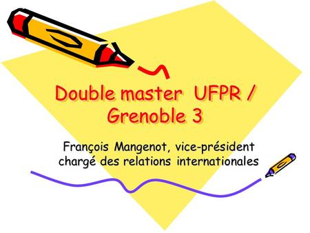 Double master UFPR / Grenoble 3