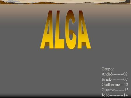 Rea de livre com rcio das am ricas prof joel brogio for Grupo alca