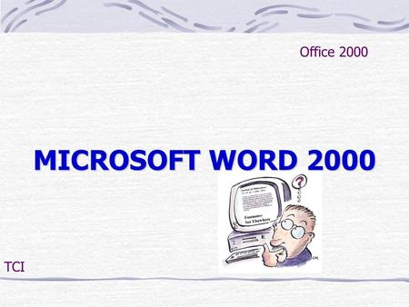 Office 2000 MICROSOFT WORD 2000 TCI.