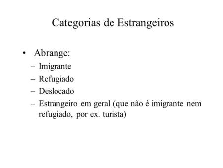 Categorias de Estrangeiros