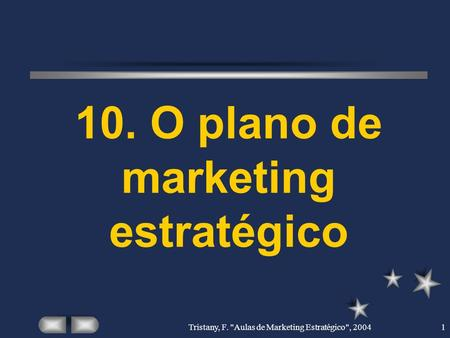 10. O plano de marketing estratégico