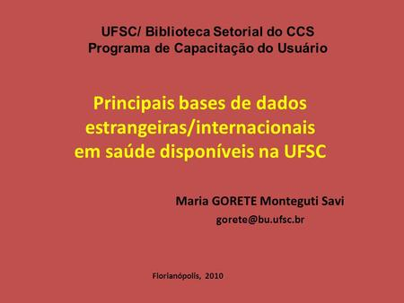 UFSC/ Biblioteca Setorial do CCS