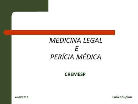 MEDICINA LEGAL E PERÍCIA MÉDICA