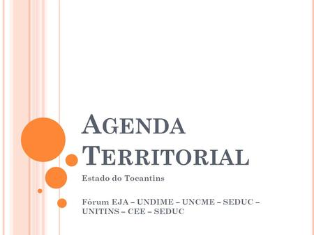 Agenda Territorial Estado do Tocantins