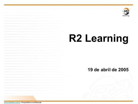R2 Learning 19 de abril de 2005.