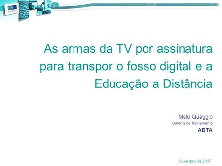 As armas da TV por assinatura para transpor o fosso digital e a