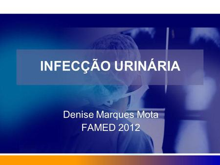Denise Marques Mota FAMED 2012