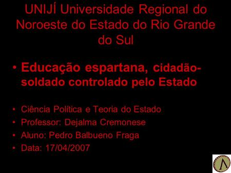 UNIJÍ Universidade Regional do Noroeste do Estado do Rio Grande do Sul