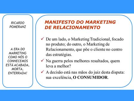 MANIFESTO DO MARKETING DE RELACIONAMENTO
