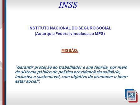 INSS INSTITUTO NACIONAL DO SEGURO SOCIAL