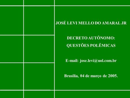 JOSÉ LEVI MELLO DO AMARAL JR