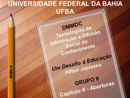 UNIVERSIDADE FEDERAL DA BAHIA UFBA