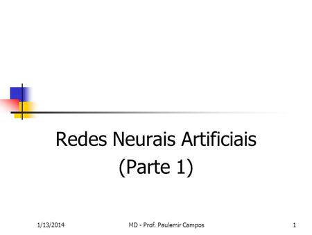 Redes Neurais Artificiais (Parte 1)