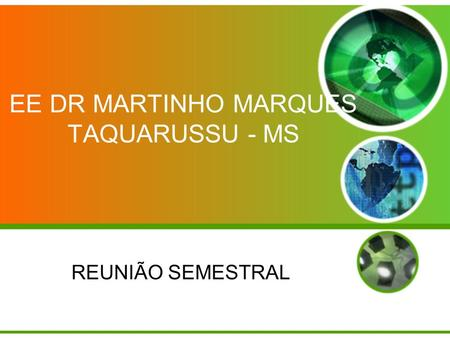 EE DR MARTINHO MARQUES TAQUARUSSU - MS