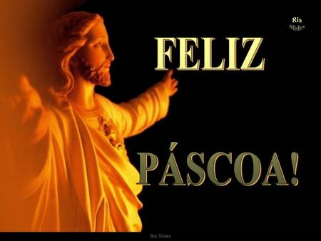 Ria Slides. . (Imagem do filme The Passion of the Christ, de Mel Gibson)