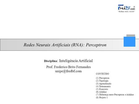 Redes Neurais Artificiais (RNA): Perceptron