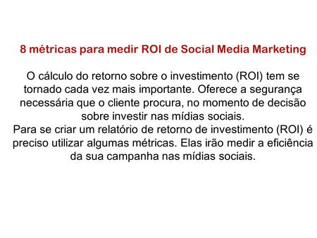 8 métricas para medir ROI de Social Media Marketing