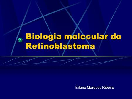 Biologia molecular do Retinoblastoma