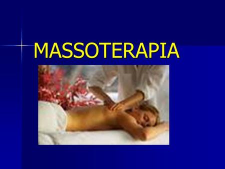MASSOTERAPIA.