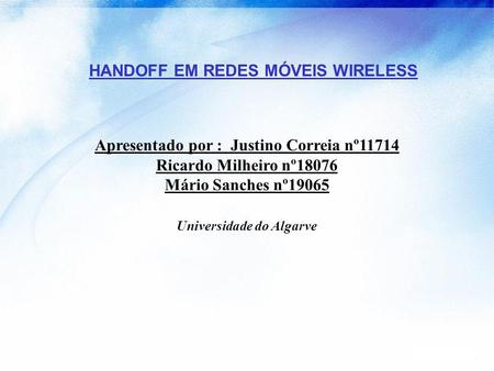 Handoff in wireless mobile networks