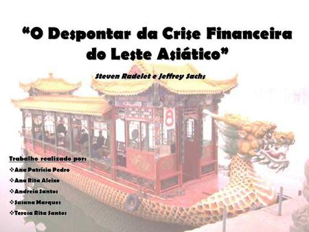 """O Despontar da Crise Financeira do Leste Asiático"""