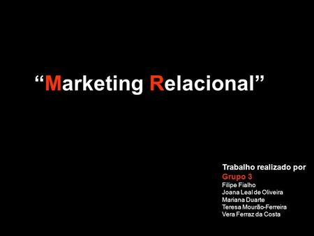 """Marketing Relacional"""