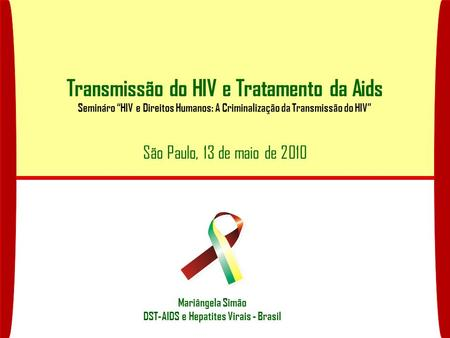 Transmissão do HIV e Tratamento da Aids