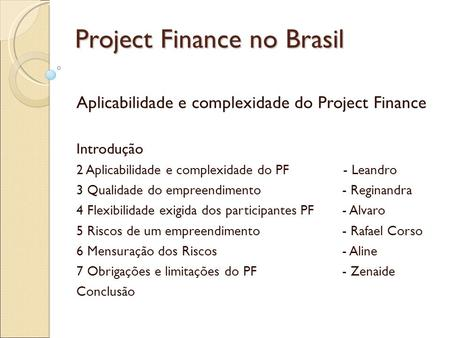 Project Finance no Brasil