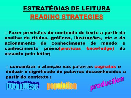 ESTRATÉGIAS DE LEITURA READING STRATEGIES