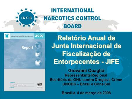 Report of the International Narcotics Control Board for 2005