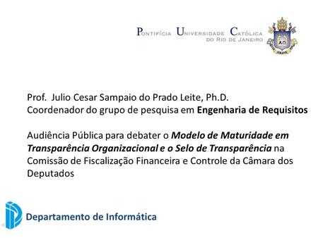 Prof.  Julio Cesar Sampaio do Prado Leite, Ph.D.