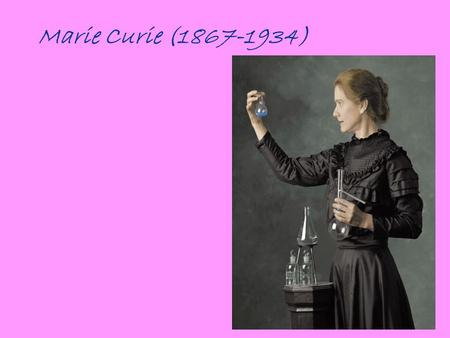 Marie Curie (1867-1934).