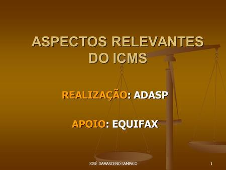 ASPECTOS RELEVANTES DO ICMS