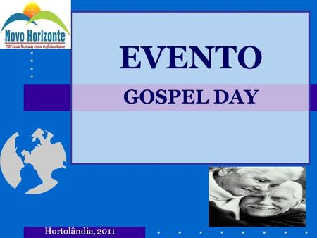 EVENTO GOSPEL DAY Hortolândia, 2011.