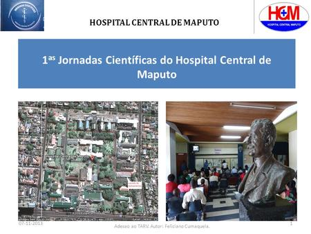 1as Jornadas Científicas do Hospital Central de Maputo