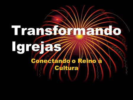 Transformando Igrejas