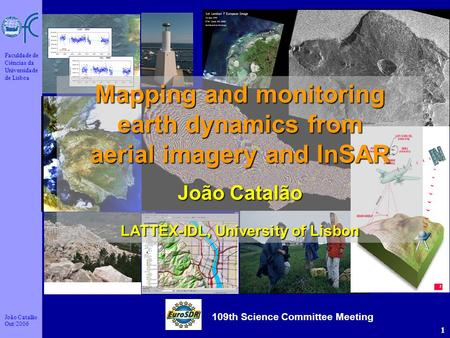 Mapping and monitoring earth dynamics from aerial imagery and InSAR
