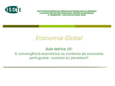 Economia Global Aula teórica 10: