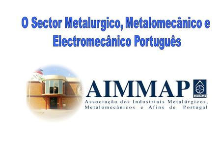Participações AIMMAP Index 2002 Index 2003 Gulf Food and Hotel Equipment 2005 Gulf Food And Hotel Equipment 2006 Big 5 Show 2006 Big 5 Show 2007 Missão.