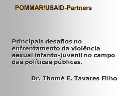 POMMAR/USAID-Partners