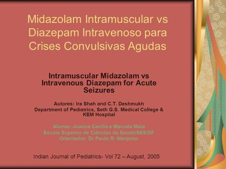 Intramuscular Midazolam vs Intravenous Diazepam for Acute Seizures