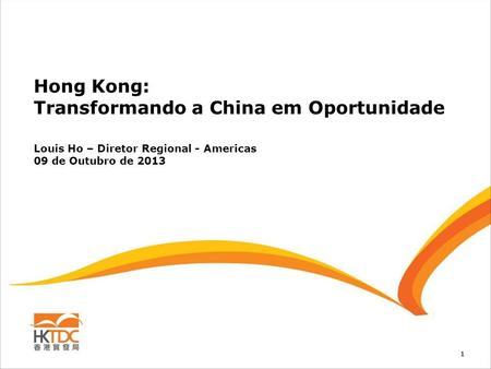 Hong Kong: Transformando a China em Oportunidade