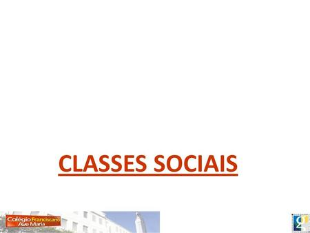 CLASSES SOCIAIS.