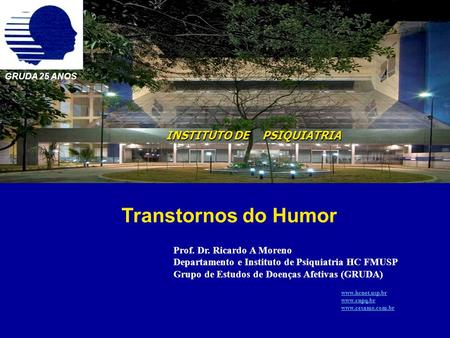 Transtornos do Humor INSTITUTO DE PSIQUIATRIA