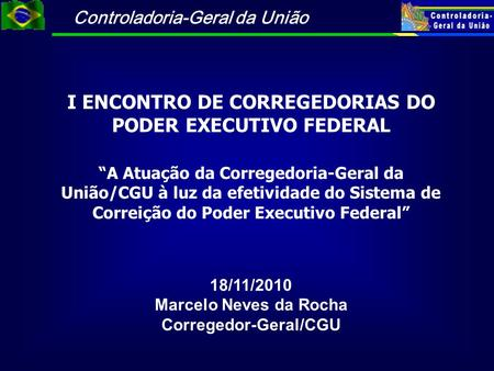 I ENCONTRO DE CORREGEDORIAS DO PODER EXECUTIVO FEDERAL