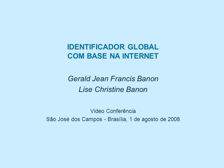 IDENTIFICADOR GLOBAL COM BASE NA INTERNET