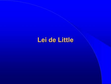 Lei de Little.